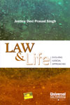 Law and Life Evolving Judicial Approaches