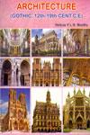 Architecture Gothic 12th-19th Cent.C.E