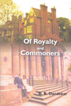 Of Royalty and Commoners