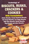 Technology of Biscuits Rusks Crackers and Cookies With Formulations
