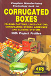 Complete Manufacturing Technology Book on Corrugated Boxes
