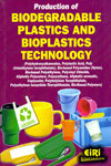 Production of Biodegradable Plastics and Bioplastics Technology