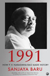 1991 How P V Narasimha Rao Made History