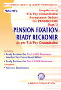 Compilation of 7th Pay Commission Acceptance Orders for Pensioners Part II Pension Fixation Ready Reckoner as Per 7th Pay Commission
