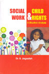 Social Work and Child Rights a Situation Analysis