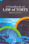 A Handbook on Law of Torts Material and Cases