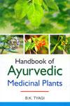 Handbook of Ayurvedic Medicinal Plants