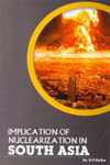 Implication of Nuclearization in South Asia