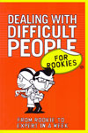 Dealing With Difficult People for Rookies