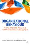 Organizational Behaviour People Process Work and Human Resource Management