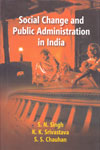 Social Change and Public Administration in India