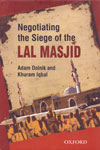 Negotiating the Siege of the Lal Masjid