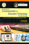Essentials of Communication and Education Technology for BSc Nursing