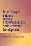 Inter Linkages Between Women Empowerment and Socio Economic Development