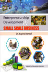 Entrepreneurship Development and Small Scale Business