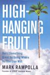 High Hanging Fruit