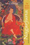 Nagarjuna the Second Buddha