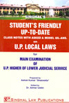 Students Friendly Up to Date Class Notes With Asked and Model Questions Answers on UP Local Laws for Main Examination of UP Higher of Lower Judicial Service