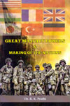 Great Military Powers and Making of the Nations