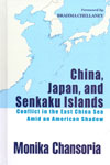 China Japan and Senkaku Islands Conflict in the East China Sea Amid an American Shadow
