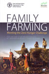 Family Farming Meeting the Zero Hunger Challenge
