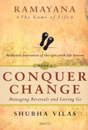 Ramayana the Game of Life Conquer Change Book 2