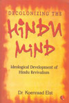 Decolonizing the Hindu Mind Ideological Development of Hindu Revivalism