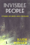 Invisible People Stories of Hope and Courage