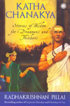 Katha Chanakya Stories of Wisdom for Dreamers and Thinkers