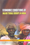 Economic Conditions of Major Tribal Groups in India