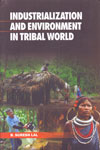 Industrialization and Environment in Tribal World