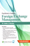 Practitioners Guide to Foreign Exchange Management