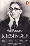 Kissinger 1923-1968 the Idealist