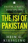 Faith Unity Discipline the ISI of Pakistan