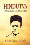 Hindutva Savarkar Unmasked