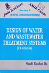 Design of Water and Wastewater Treatment Systems