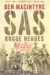 SAS Rogue Heroes the Authorized Wartime History