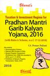 Taxation and Investment Regime for Pradhan Mantri Garib Kalyan Yojana 2016