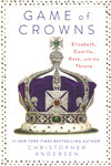 Game of Crowns Elizabeth Camilla Kate and the Throne