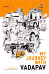 My Journey With Vadapav