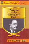 Pakistan or the Partition of India - Treasure of Ambedkar Series 3