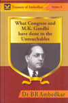 What Congress and M K Gandhi Have Done to the Untouchables - Treasure of Ambedkar Series 4