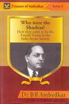 Who Were the Shudras - Treasure of Ambedkar Series 5