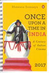 Once Upon a Time in India a Century of Indian Cinema