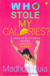 Who Stole My Calories