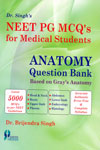 NEET PG MCQs for Medical Students Anatomy Question Bank Based on Grays Anatomy