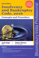 Insolvency and Bankruptcy Code 2016 Concepts and Procedure