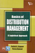 Basics of Distribution Management a Logistical Approach