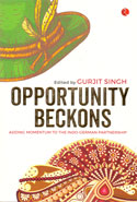 Opportunity Beckons Adding Momentum to the Indo German Partnership