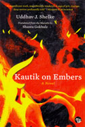 Kautik on Embers